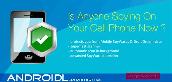 برنامه ضدجاسوسی با Anti Spy Mobile PRO v1.9.1
